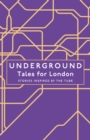 Underground : Tales for London - Book