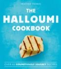 The Halloumi Cookbook - Book