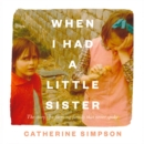 When I Had A Little Sister - eAudiobook