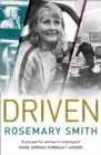 Driven : A Pioneer for Women in Motorsport - an Autobiography - Book