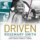 Driven : A Pioneer for Women in Motorsport - an Autobiography - eAudiobook