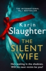 The Silent Wife (The Will Trent Series, Book 10) - eBook