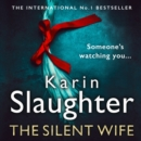 The Silent Wife (The Will Trent Series, Book 10) - eAudiobook