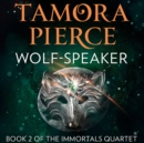 Wolf-Speaker (The Immortals, Book 2) - eAudiobook