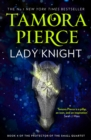 Lady Knight (The Protector of the Small Quartet, Book 4) - eBook