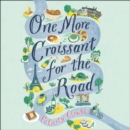 One More Croissant for the Road - eAudiobook