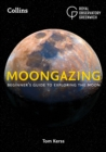 Moongazing : Beginner'S Guide to Exploring the Moon - Book