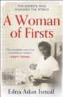 A Woman of Firsts: The midwife who built a hospital and changed the world - eBook