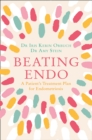 Beating Endo : A Patient's Treatment Plan for Endometriosis - Book