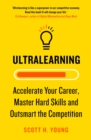 Ultralearning: Accelerate Your Career, Master Hard Skills and Outsmart the Competition - eBook