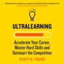 Ultralearning : Accelerate Your Career, Master Hard Skills and Outsmart the Competition - eAudiobook