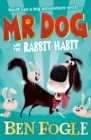 Mr Dog and the Rabbit Habit (Mr Dog) - eBook
