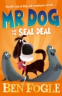 Mr Dog and the Seal Deal - Book