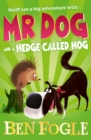 Mr Dog and a Hedge Called Hog - Book