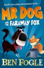Mr Dog and the Faraway Fox - Book