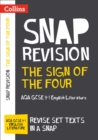 The Sign of Four: AQA GCSE 9-1 English Literature Text Guide : For the 2020 Autumn & 2021 Summer Exams - Book