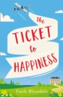 The Ticket to Happiness - Book