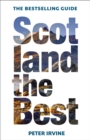Scotland The Best : The Bestselling Guide - Book