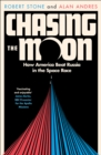 Chasing the Moon: The Story of the Space Race - from Arthur C. Clarke to the Apollo landings - eBook