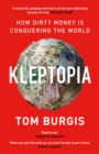 Kleptopia: How Dirty Money is Conquering the World - eBook