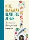Beautiful Affair: A Journey in Music, Food and Friendship - eBook