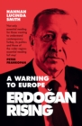 Erdogan Rising: The Battle for the Soul of Turkey - eBook
