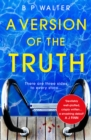 A Version of the Truth - Book