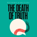 The Death of Truth - eAudiobook