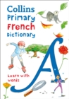 Collins Primary French Dictionary : Learn with Words - Book