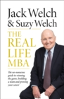 The Real-Life MBA : The No-Nonsense Guide to Winning the Game, Building a Team and Growing Your Career - Book