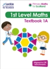 Primary Maths for Scotland Textbook 1A : For Curriculum for Excellence Primary Maths - Book