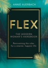 FLEX : The Modern Woman's Handbook - Book
