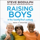 Raising Boys in the 21st Century : Completely Updated and Revised - eAudiobook