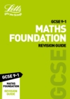GCSE 9-1 Maths Foundation Revision Guide - Book