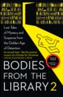 Bodies from the Library 2: Forgotten Stories of Mystery and Suspense by the Queens of Crime and other Masters of Golden Age Detection - eBook