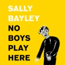 No Boys Play Here: A Story of Shakespeare and My Family's Missing Men - eAudiobook