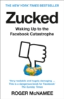 Zucked: Waking Up to the Facebook Catastrophe - eBook