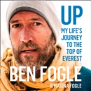Up: My Lifea€™s Journey to the Top of Everest - eAudiobook