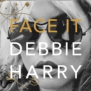 Face It : A Memoir - Book