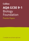AQA GCSE 9-1 Biology Foundation Practice Test Papers - Book