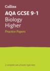 AQA GCSE 9-1 Biology Higher Practice Test Papers - Book