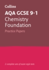 AQA GCSE 9-1 Chemistry Foundation Practice Test Papers - Book