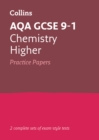 AQA GCSE 9-1 Chemistry Higher Practice Test Papers - Book