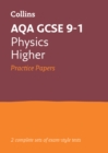AQA GCSE 9-1 Physics Higher Practice Test Papers - Book