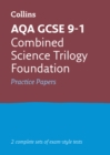 AQA GCSE 9-1 Combined Science Foundation Practice Test Papers - Book