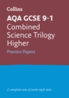 AQA GCSE 9-1 Combined Science Higher Practice Test Papers - Book