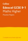 Edexcel GCSE 9-1 Maths Higher Practice Papers : Ideal for Home Learning, 2021 Assessments and 2022 Exams - Book