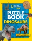 Puzzle Book Dinosaurs : Brain-Tickling Quizzes, Sudokus, Crosswords and Wordsearches - Book