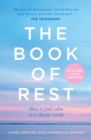 The Book of Rest: Stop Striving. Start Being. - eBook