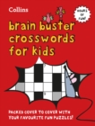 Collins Brain Buster Crosswords for Kids - Book